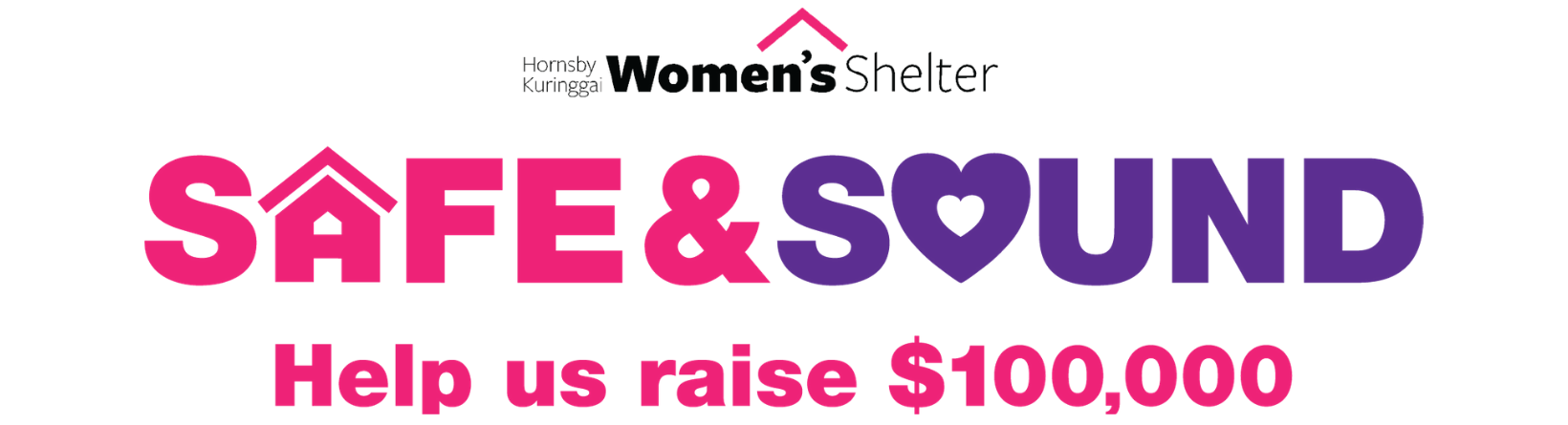 This is an image for the Safe and Sound HKWS campaign to raise $100,000 for the shelters